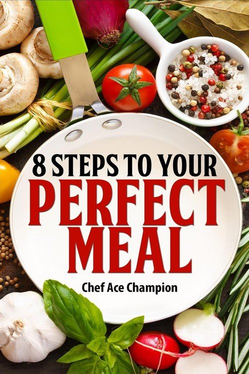 Cook Ace Meal To Your How And What To